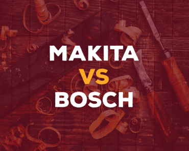 Makita vs. Bosch