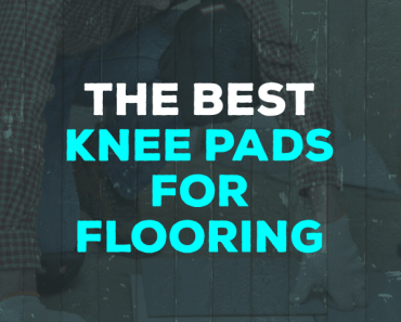 best knee pads for flooring