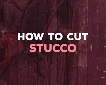 how to cut stucco