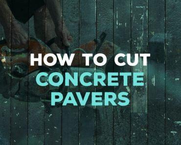 how to cut concrete pavers