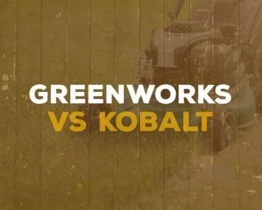 Greenworks and Kobalt