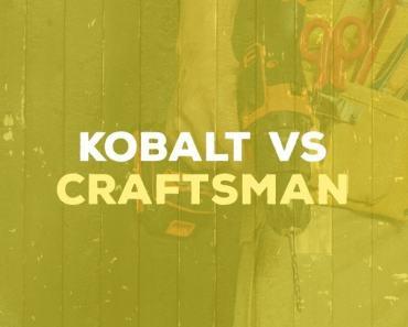 Kobalt vs Craftsman