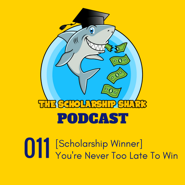 011: [Scholarship Winner] You're Never Too YOUNG to Win