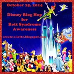 Disney Blog Hop for Rett Sydnrome Awareness