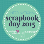 National Scrapbooking Day 2015
