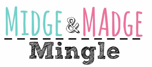 midge and madge mingle