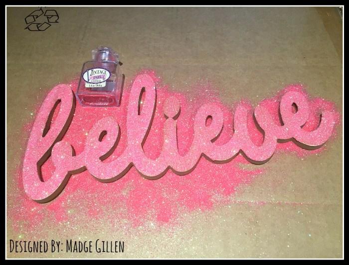 Believe step 3 glitter