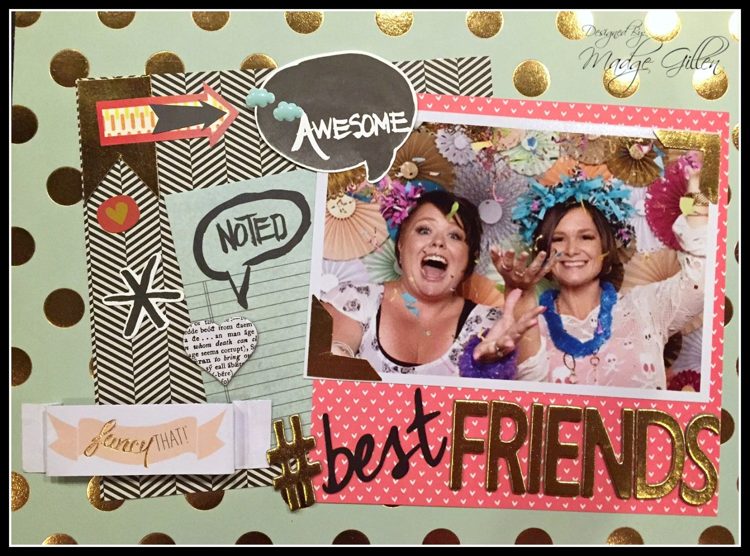 #Best Friends Layout close up