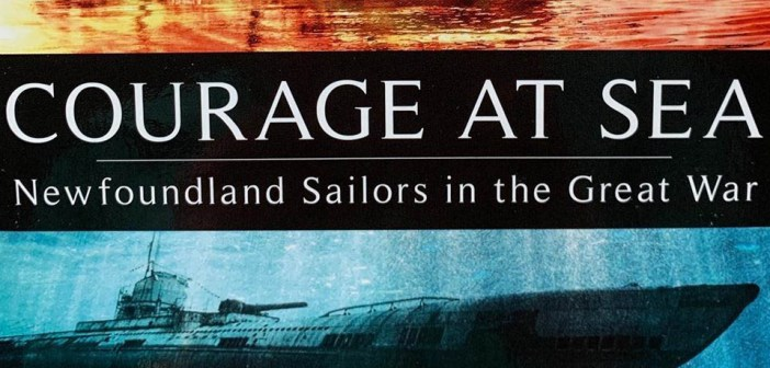 Courage At Sea – Newfoundland Sailors in the Great War