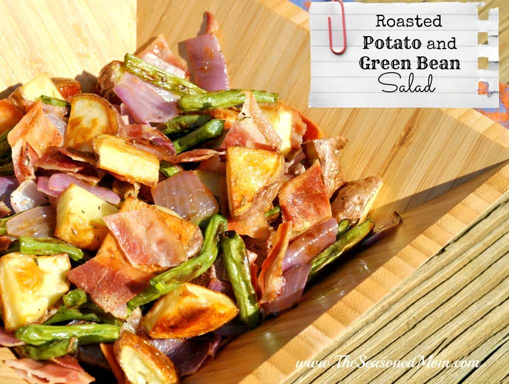 Roasted Potato and Green Bean Salad (Plus a Few More Special Recipes)