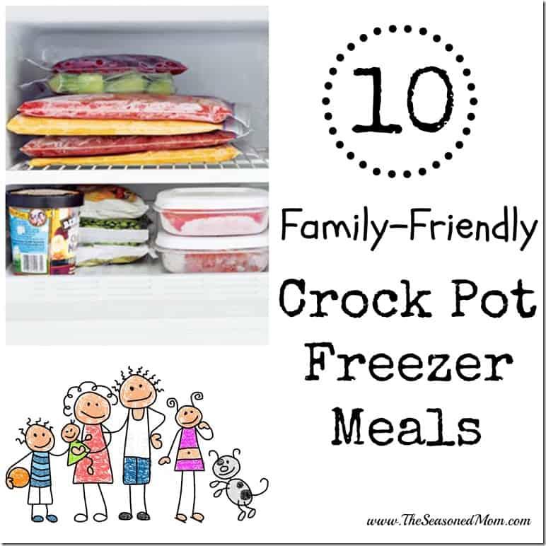 10 Family-Friendly Crock Pot Freezer Meals