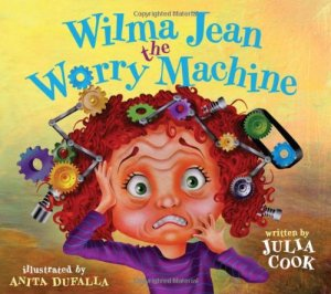 Book: Wilma Jean the Worry Machine