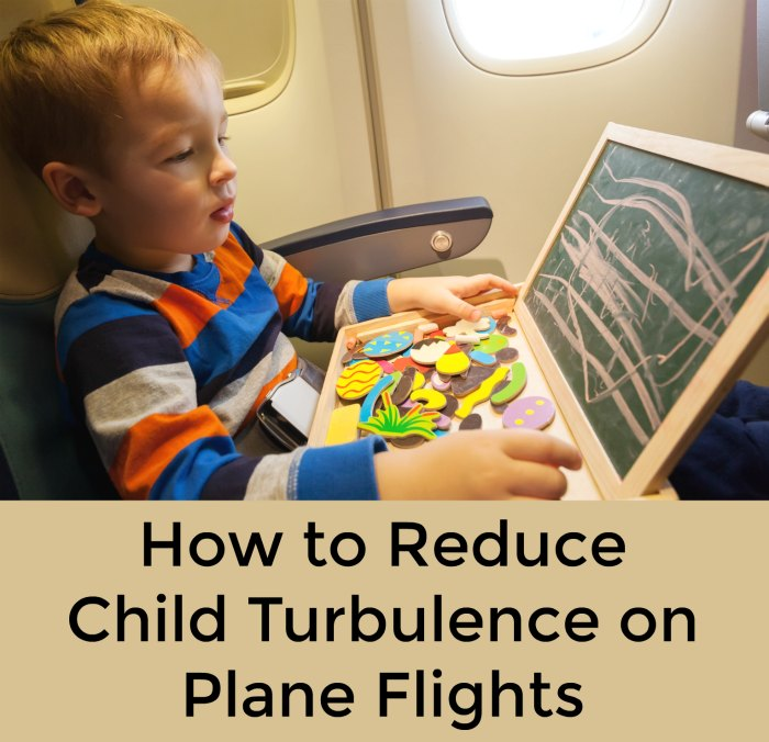 How to Reduce Child Turbulence on Plane Flights