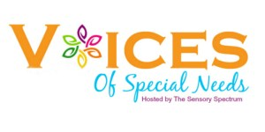 Voices of Special Needs (April Edition)