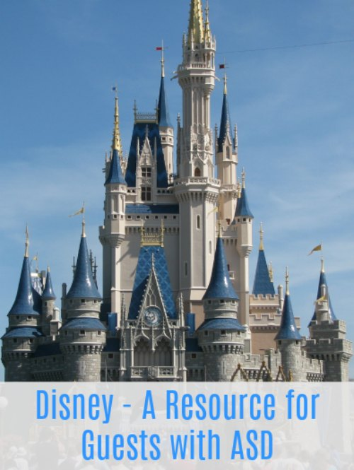 Planning a Trip to the Walt Disney World Resort: A Resource for Guests with Cognitive Disabilities including Autism Spectrum Disorder (ASD)