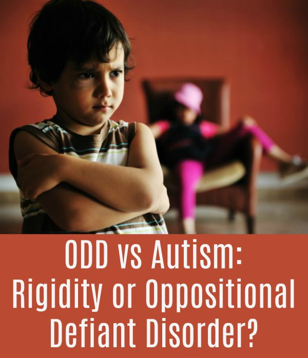 ODD vs Autism: Rigidity or Oppositional Defiant Disorder?