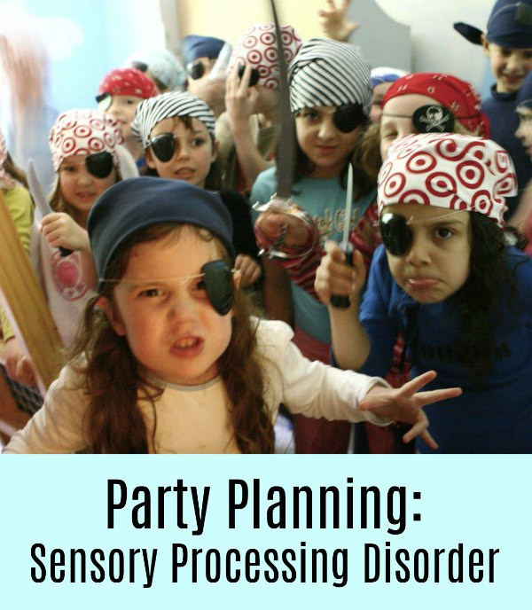 Party Planning and Sensory Processing Disorder
