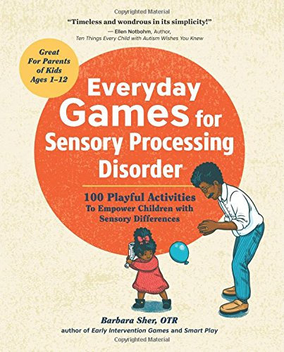 Everyday Games for Sensory Processing Disorder