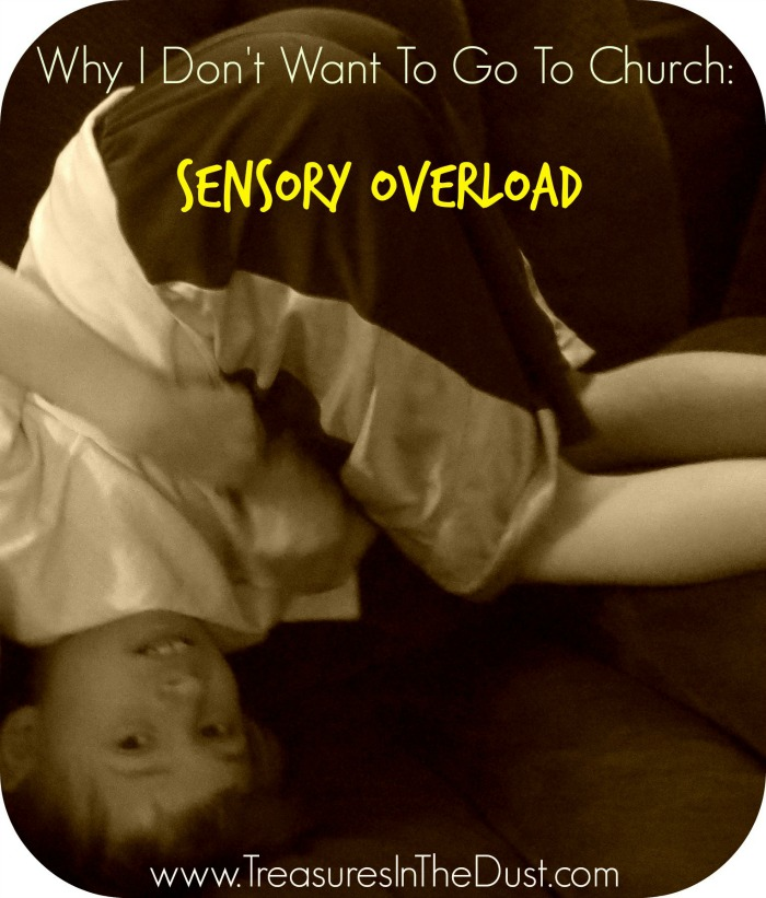 Why I don't Want to Go To Church - A Sensory Child's Perspective
