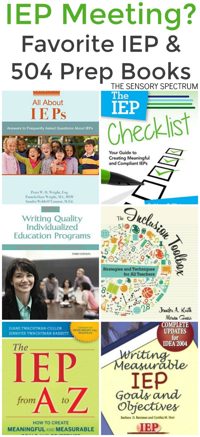 Preparing for an IEP Meeting - My Favorite Books to Prepare for a 504 or IEP meeting with your school | The Sensory Spectrum