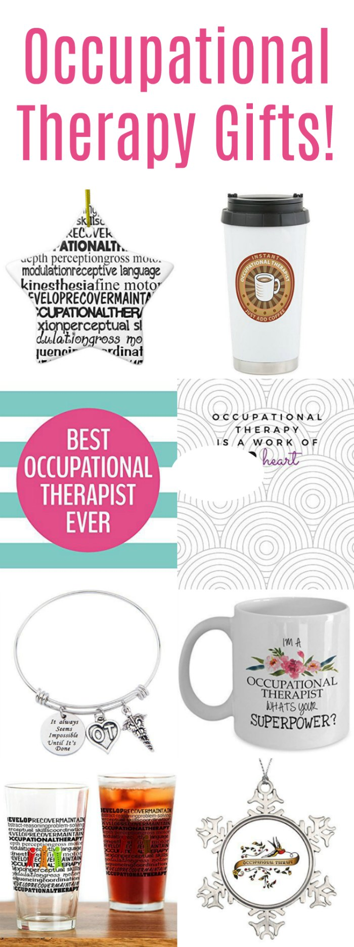 Occupational Therapy Gifts for Fabulous OTs