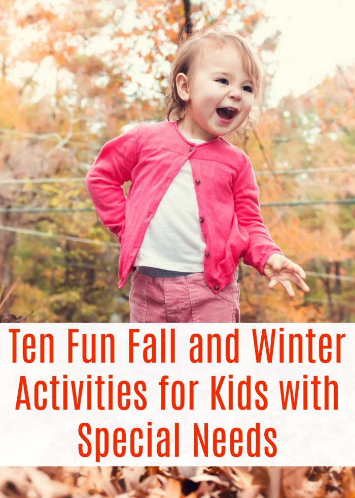 Ten Fun Fall and Winter Activities for Kids with Special Needs