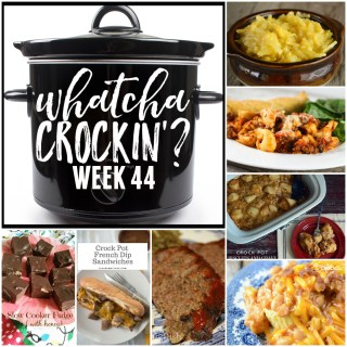 This week's Whatcha Crockin' crock pot recipes include Slow Cooker Meatloaf, 4 Ingredient Crock Pot Cheesy Potatoes, and many more!