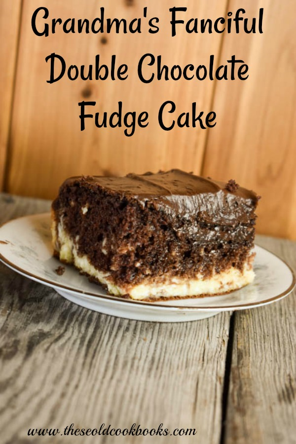 Grandma's Fanciful Double Chocolate Fudge Cake has a swirl of cream cheese filling that turns a regular chocolate cake from a mix to a fancy dessert that will impress the neighbors.
