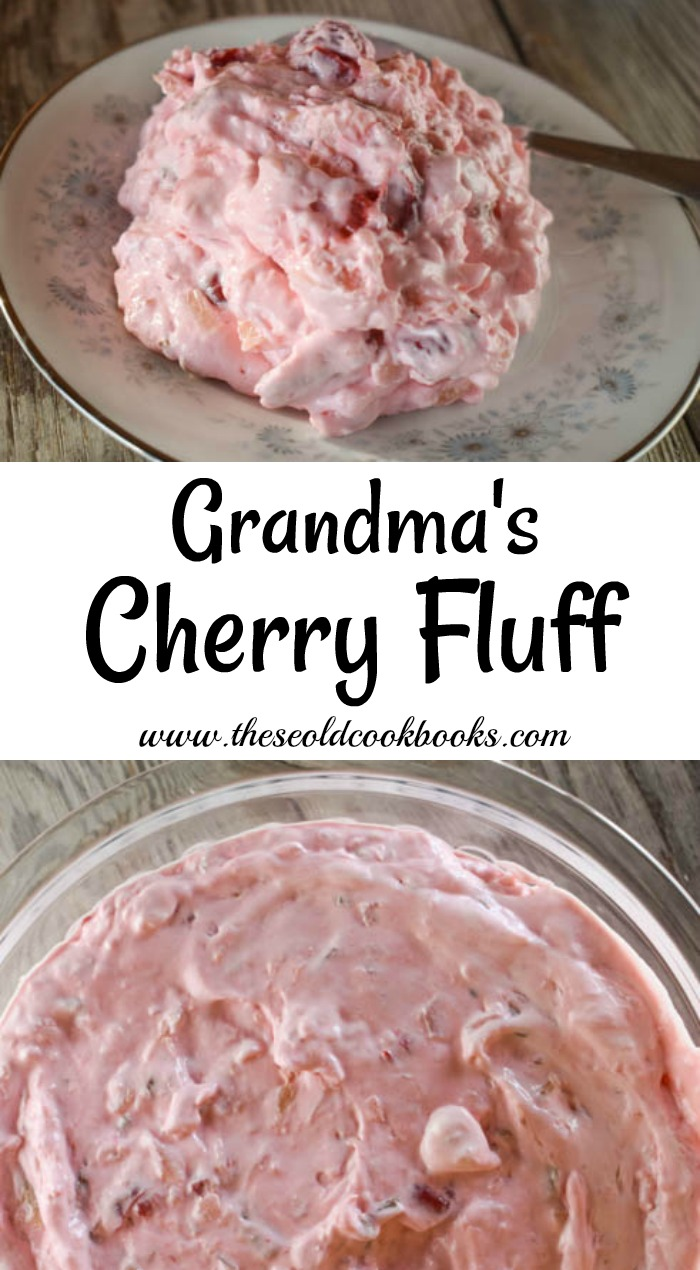 Grandma S Cherry Fluff Recipe With Cool Whip These Old