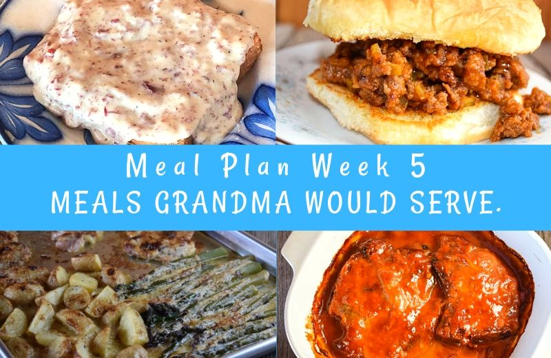 The Weekly Meal Plan for Week 5 includes Crock Pot Beef Brisket, Cheesy Cabbage Casserole, Sheet Pan Chicken and Veggies, Rhubarb Muffins, Classic Sloppy Joes, Skillet Macaroni and Cheese, Crock Pot Beef Enchiladas, Baked Cranberry Pork Chops, Old Fashioned Creamed Peas, Chipped Beef Gravy, Old Fashioned Fruit Salad, Sloppy Joe Cups, and 4 Ingredient Crock Pot Cheesy Potatoes.