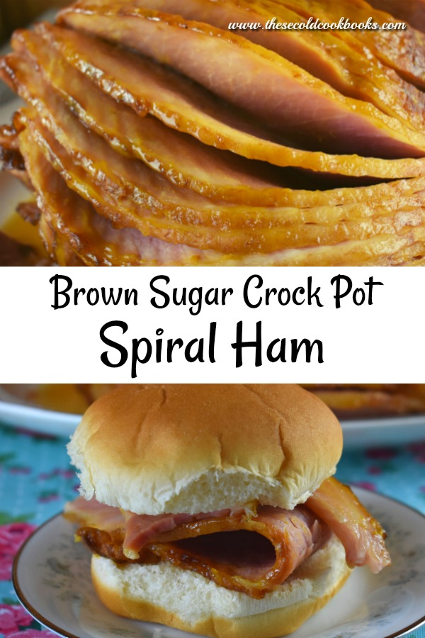 Crock Pot Brown Sugar Spiral Ham is an easy way to fix your holiday main dish.
