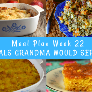 The Weekly Meal Plan for Week 22 includes Pork Chop Potato Bake, Crock Pot Green Beans, Honey Bun Coffee Cake, Tender Crock Pot Spare Ribs, Kentucky Summer Squash Casserole, Cheesy Frito Salad, Chipped Beef Gravy, Lemon Jello Salad, Crock Pot Smoked Sausage and Potatoes, Easy Sloppy Joes, Bacon Pea Salad, and Grandma's Apple Crisp.