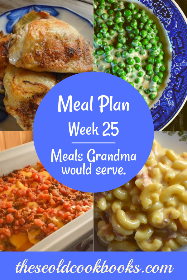 The Weekly Meal Plan for Week 25 includes Crock Pot Mock Fried Chicken, Stewed Summer Squash and Tomatoes, Egg and Sausage Breakfast Casserole, Pumpkin Bran Muffins, Instant Pot Boiled Kielbasa Dinner, Crock Pot Enchiladas, Spanish Chicken and Rice Bake, 10 Minute Lemon Chicken Pasta, Creamed Peas, Tuna Mac and Cheese, and Grandma's Easy Apple Crisp.
