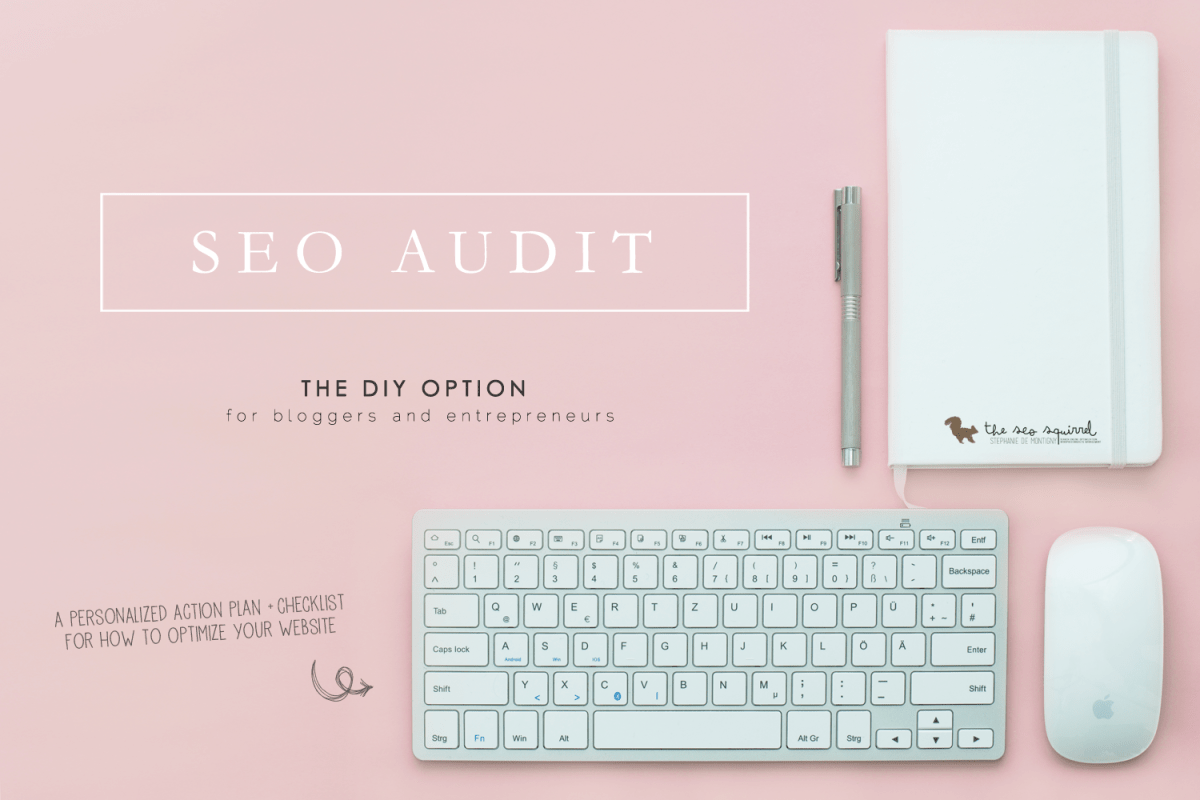 SEO Audit & Action Plan - The DIY Option | The SEO Squirrel