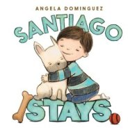 "Angela Dominguez's new book ""Santiago Stays"""