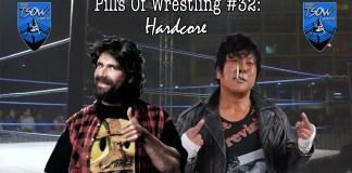 Pills Of Wrestling #32: Hardcore - Hardcore