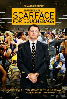 The Shiznit's spoof poster for The Wolf of Wall Street
