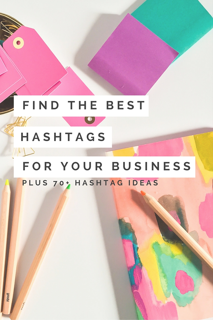 how to find the best hashtags for your business