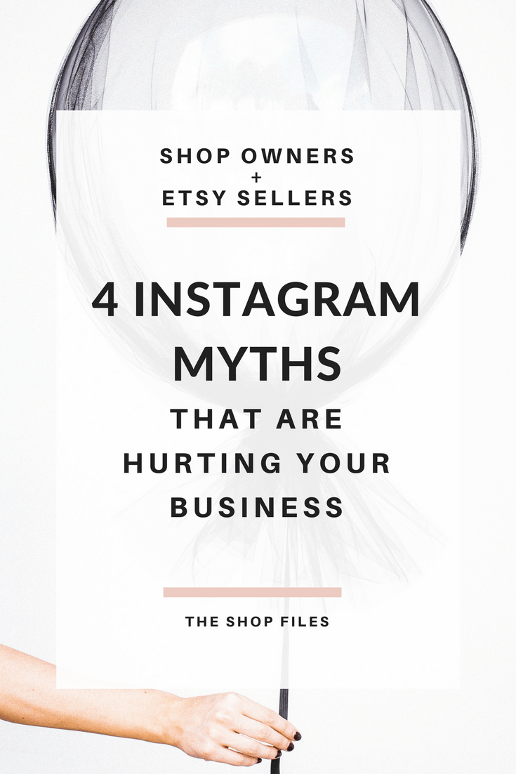 4 Instagram Myths That Are Hurting Your Business - The Shop Files