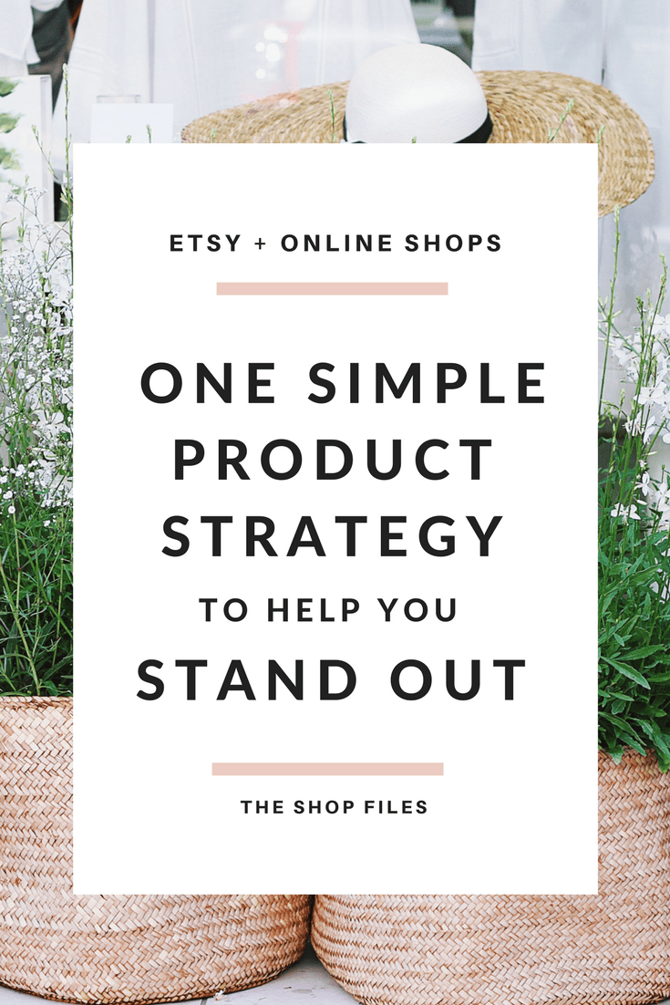 Starting an Online Store- One Simple Product Strategy to Help You Stand Out