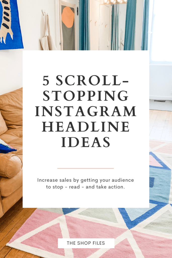 Pinterest Image: Write Attention Grabbing Instagram Captions - 5 Scroll-Stopping Headline Ideas