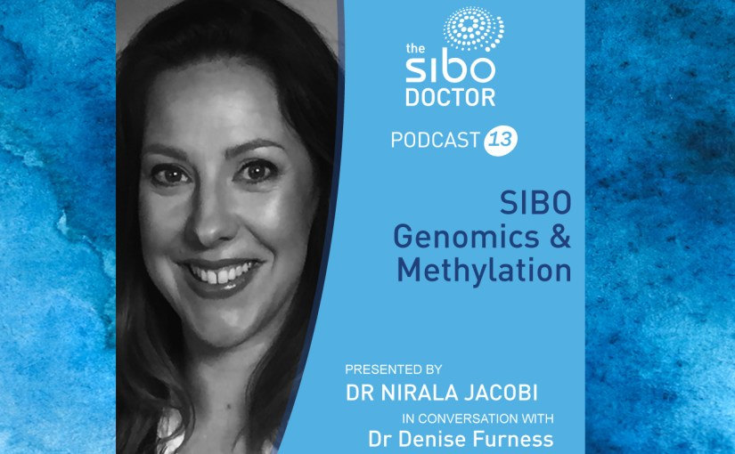 Dr Denise Furness - The SIBO Doctor podcast