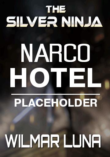 Narco Hotel – The Silver Ninja book 2