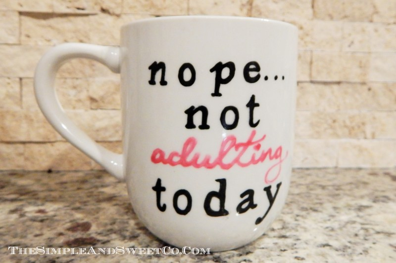 Not Adulting mug