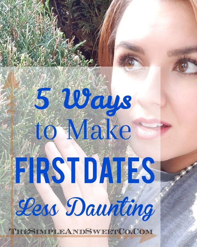 First Dates Less Daunting Pin