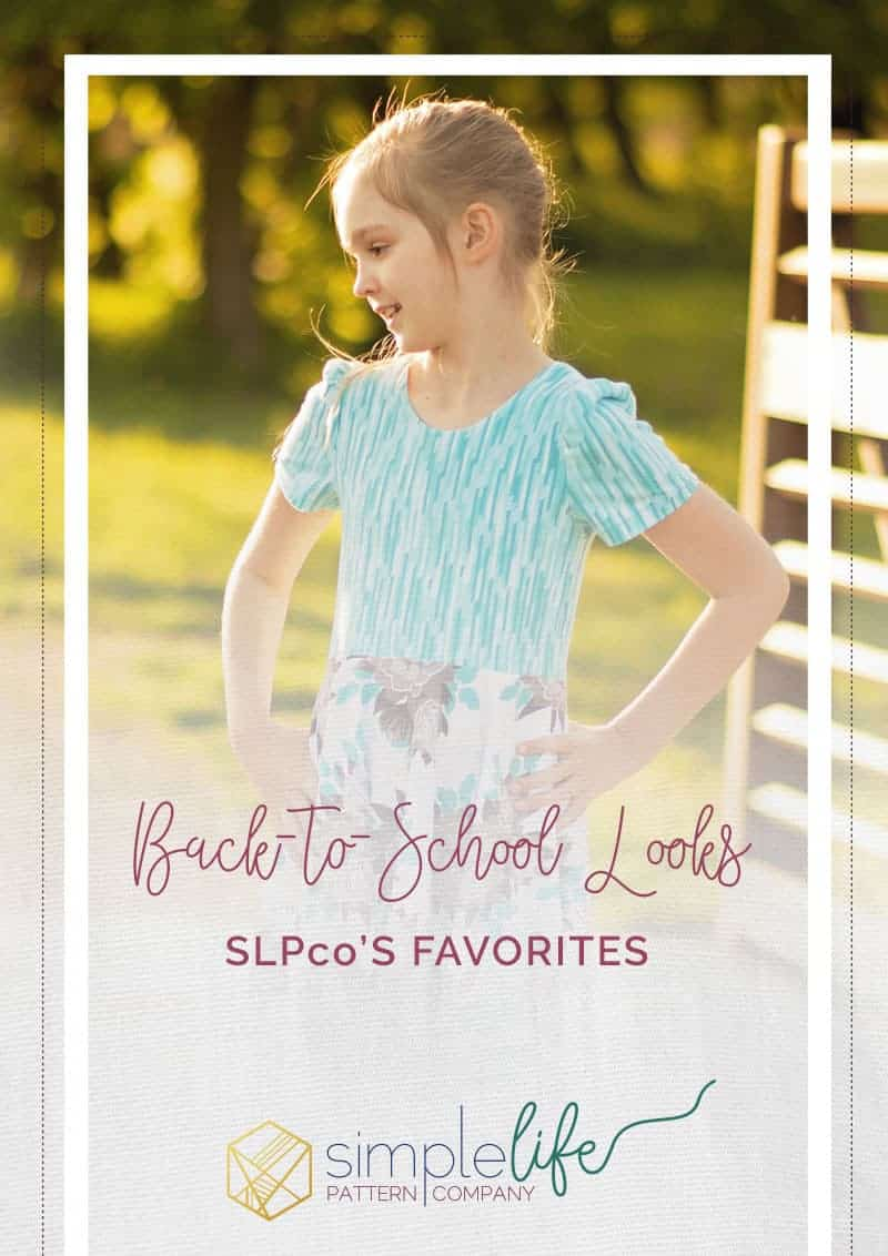 Back to School Looks The Simple Life Pattern Company