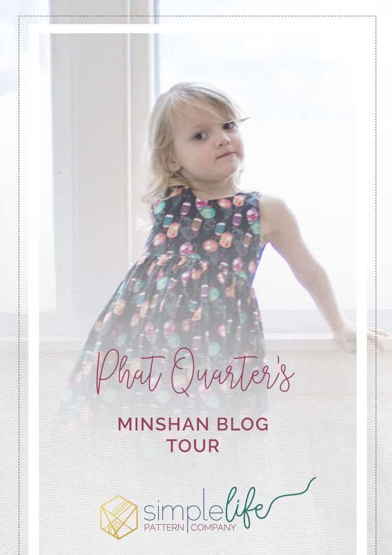 Phat Quarter Minshan Blog Tour   The Simple Life Pattern Company
