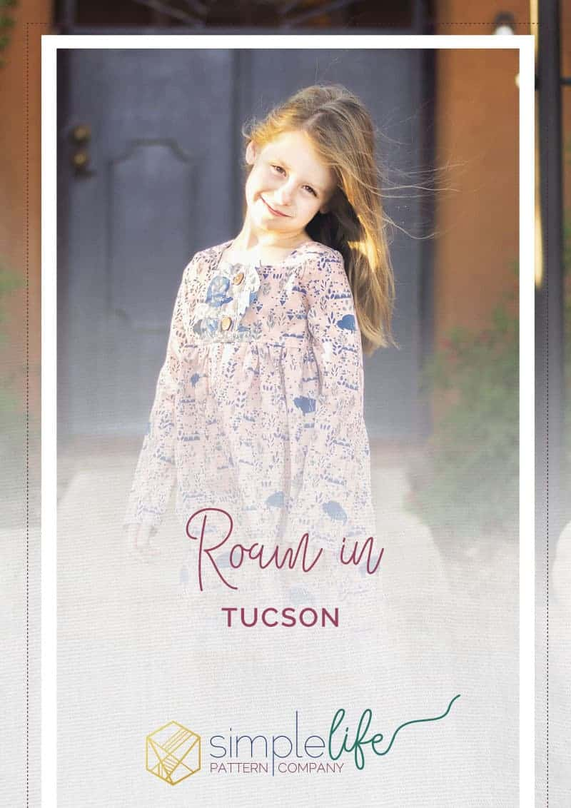 Roam in Tucson | The Simple Life Pattern COmpany