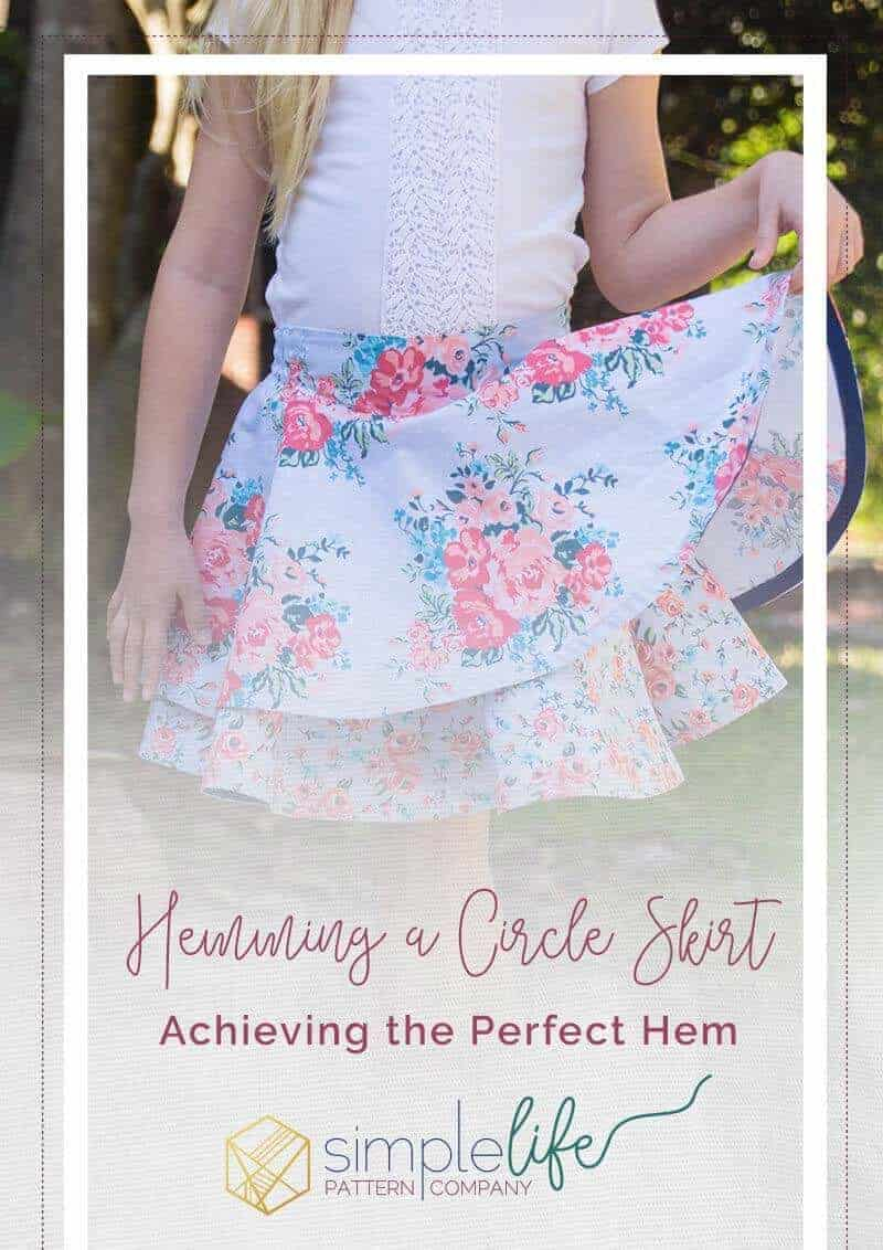 Simple Life Pattern Company. On the Blog.How to hem a circle skirt. tips and tricks to teach you how to achieve the perfect hem.