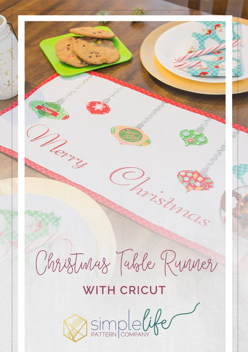 Cricut Holiday Blog Tour Simple Life Pattern Company free Christmas table runner pattern quilted ornament wall hanging fussy cutting with the snapmat feature tutorial and video how to sew a table runner EasyPress Explore Air 2 fussy cut applique quilt blocks english paper piecing epp free sewing pattern design space